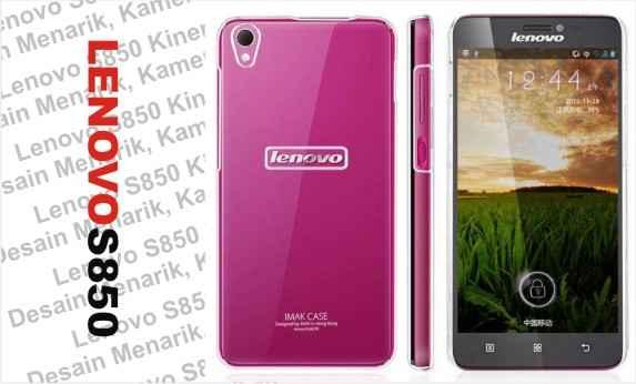 Review, Harga & Spesifikasi Smartphone Lenovo S850