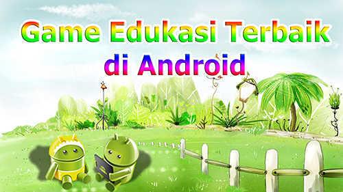 Game Edukasi Anak Android