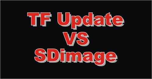Perbedaan TF Update dan SDImage dan fungsinya masing-masing